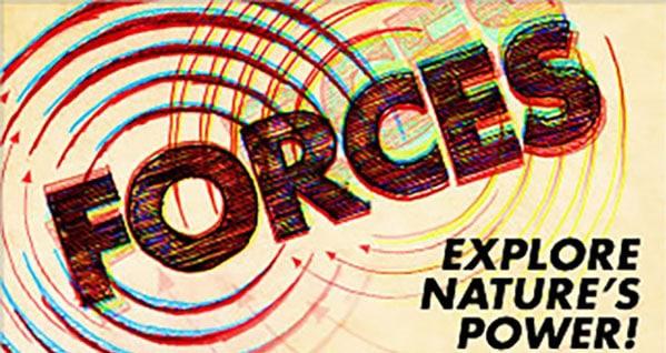 Forces | Explore Nature's Power